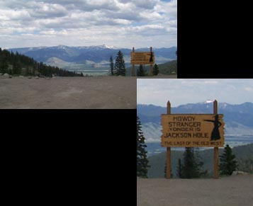Sign at the top of Teton Pass - Howdey Stranger. Welcome to Jackson Hole. The last of the old west.